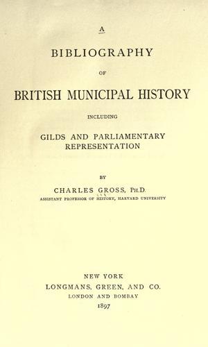 A bibliography of British municipal history