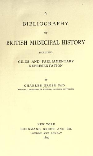 Download A bibliography of British municipal history