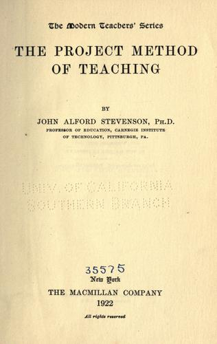 The project method of teaching by John A. Stevenson