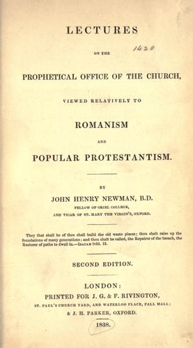 Download Lectures on the prophetical office of the Church viewed relatively to Romanism and popular Protestantism