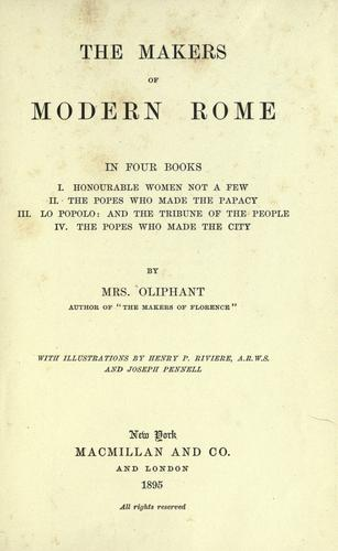The makers of modern Rome by Oliphant, Margaret Mrs.