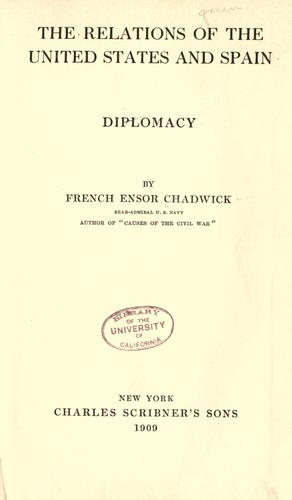 Download The relations of the United States and Spain, diplomacy