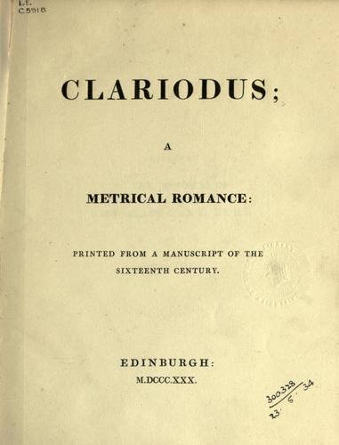 Clariodus, a metrical romance (Open Library)