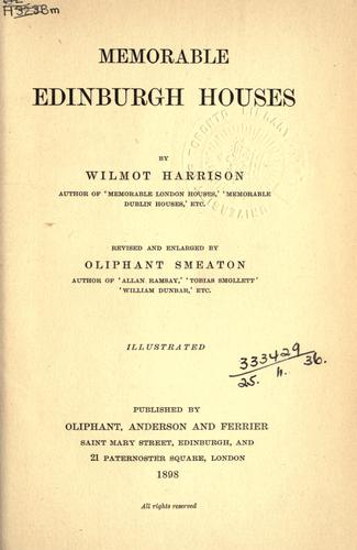 Memorable Edinburgh houses.