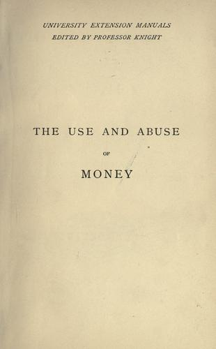 Download The use and abuse of money.