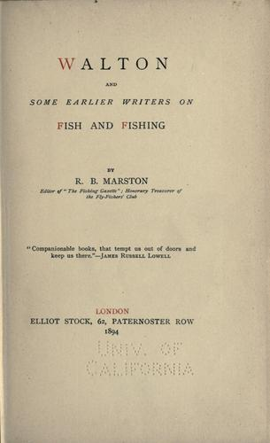 Download Walton and some earlier writers on fish and fishing.