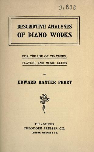 Descriptive analyses of piano works