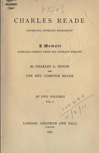 Charles Reade, dramatist, novelist, journalist.