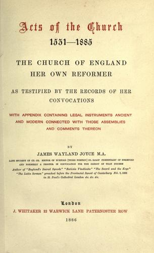 Acts of the church, 1531-1885.