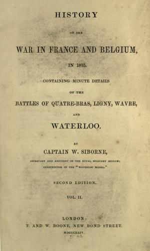 History of the war in France and Belgium, in 1815.