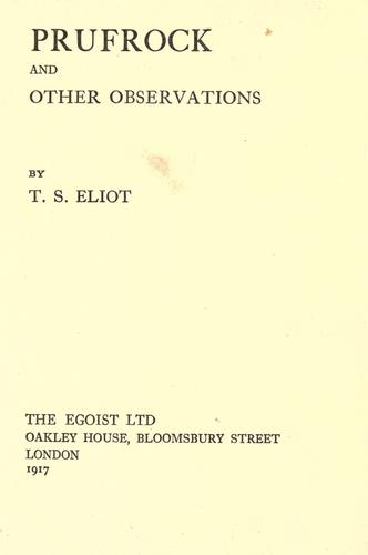 Prufrock and other observations.