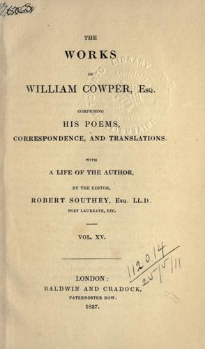 Works, comprising his poems, correspondence, and translations (XV).