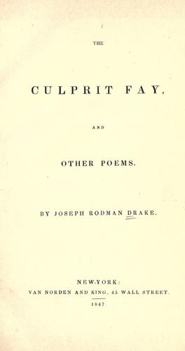 The culprit fay, and other poems