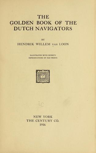 Download The golden book of the Dutch navigators