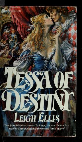 Tessa of Destiny by Leigh Ellis