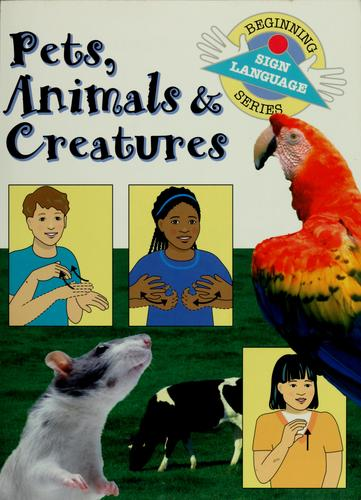 Pets, animals & creatures