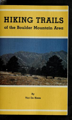 Hiking trails of the Boulder mountain area