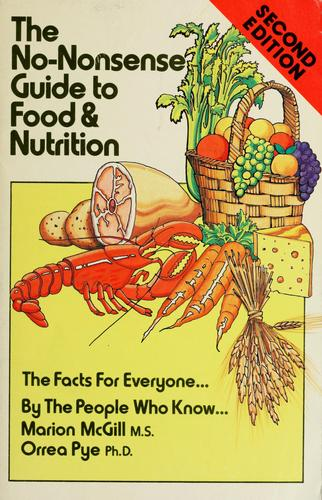 The no-nonsense guide to food and nutrition