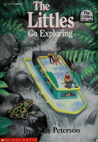 The Littles go exploring by John Lawrence Peterson