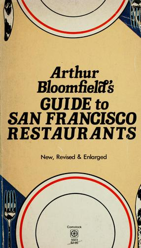 Download Arthur Bloomfield's guide to San Francisco restaurants