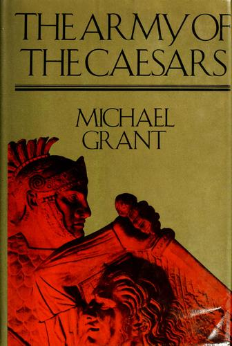 The army of the Caesars.
