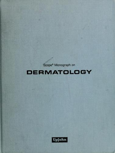 Scope monograph on dermatology