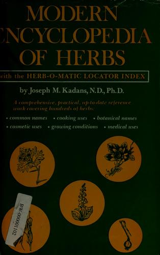 Download Modern encyclopedia of herbs, with the herb-o-matic locator index