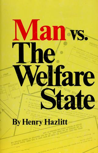 Man vs. the welfare state.