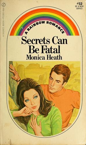 Secrets can be fatal