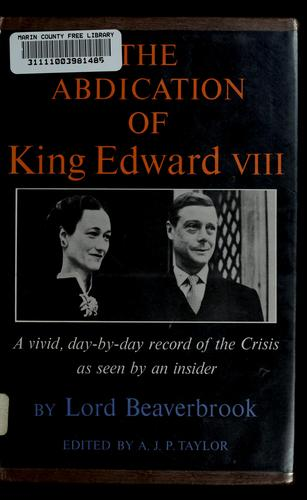 The abdication of King Edward VIII.
