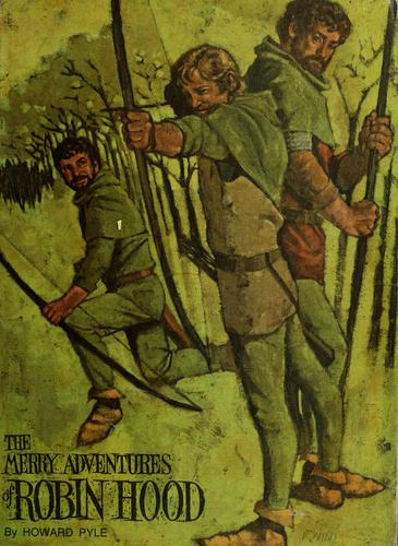 The merry adventures of Robin Hood.