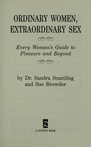 Ordinary women, extraordinary sex