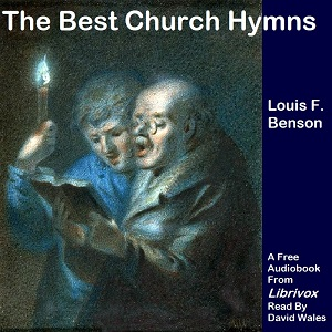 Best Church Hymns(12468) by Louis Fitzgerald Benson audiobook cover art image on Bookamo
