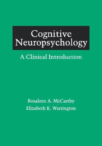 Cognitive neuropsychology by Rosaleen A. McCarthy
