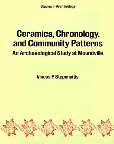 Ceramics, Chronology and Community Patterns