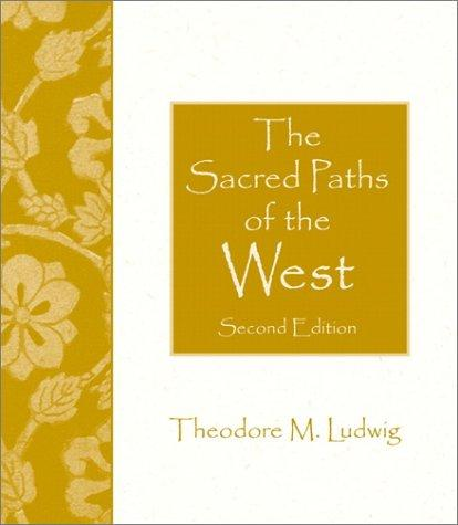 The Sacred Paths of the West (2nd Edition)