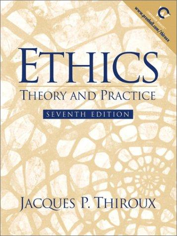 Ethics by Jacques P. Thiroux