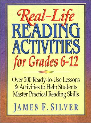 Real-Life Reading Activities for Grades 6-12