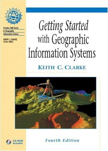 Getting Started with GIS (4th Edition)