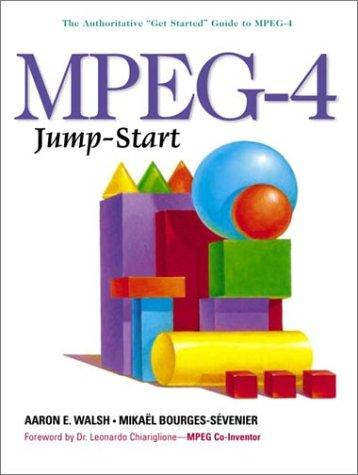 MPEG-4 jump-start by Aaron E. Walsh