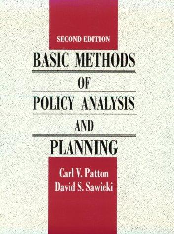 Basic methods of policy analysis and planning by Carl V. Patton