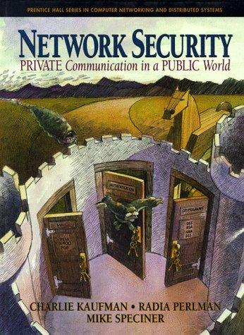 Network security by Charlie Kaufman, Charlie Kaufman