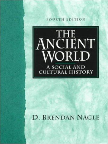 The ancient world by D. Brendan Nagle