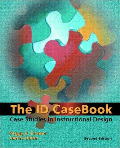 The ID Casebook by Peggy A. Ertmer, James Quinn