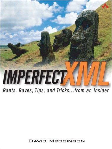 Imperfect XML by David Megginson
