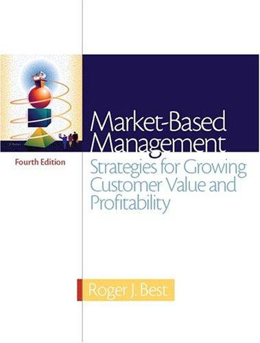 Market-Based Management by Roger Best
