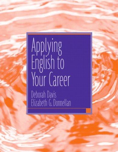 Applying English To Your Career by Deborah Davis