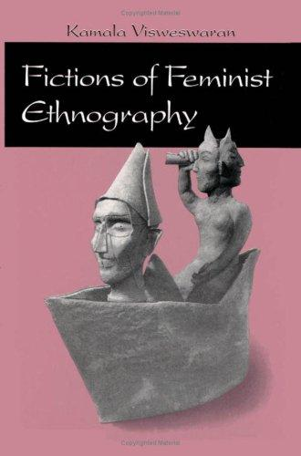 Fictions of feminist ethnography by Kamala Visweswaran