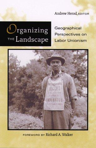 Organizing the Landscape by Andrew Herod