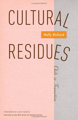 Cultural residues by Nelly Richard